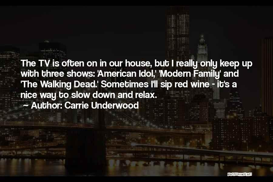 Carrie Underwood Quotes 670335