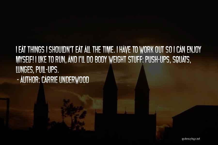 Carrie Underwood Quotes 674287