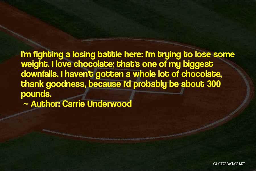 Carrie Underwood Quotes 924840