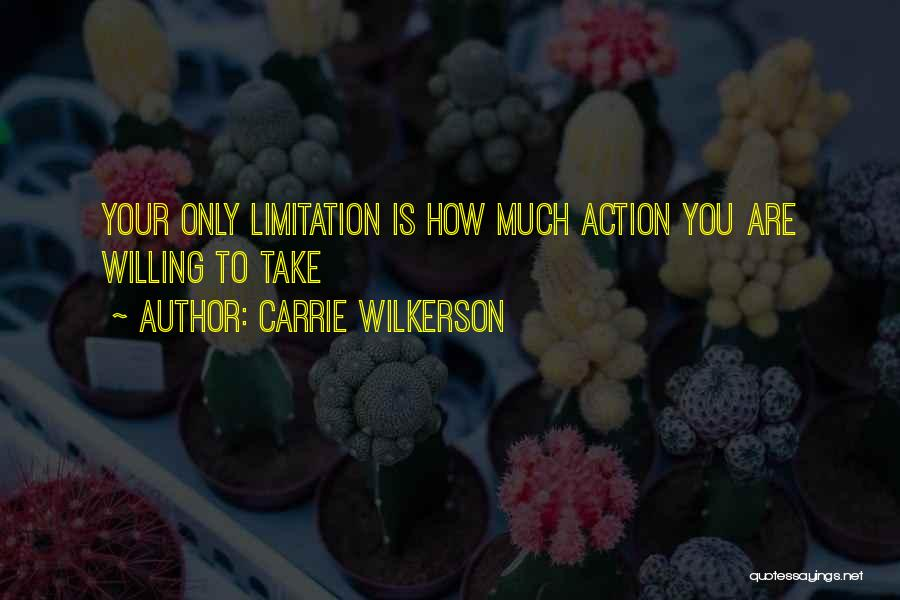 Carrie Wilkerson Quotes 1600309