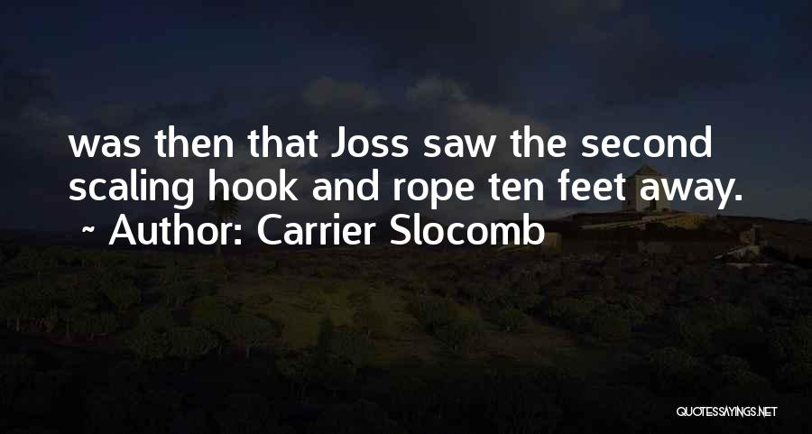 Carrier Slocomb Quotes 938914