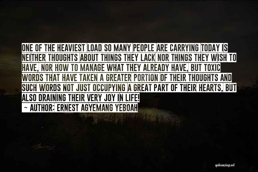 Carrying Someone In Your Heart Quotes By Ernest Agyemang Yeboah