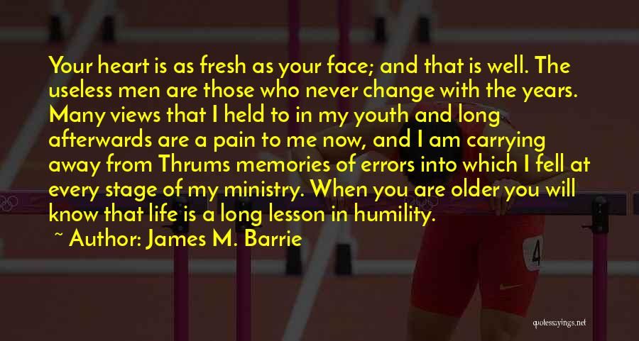 Carrying Someone In Your Heart Quotes By James M. Barrie