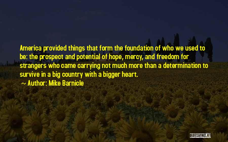 Carrying Someone In Your Heart Quotes By Mike Barnicle