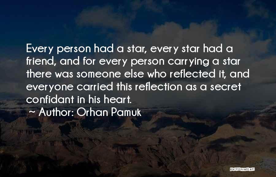Carrying Someone In Your Heart Quotes By Orhan Pamuk