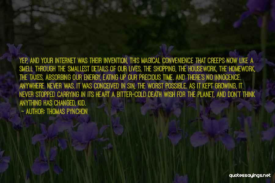 Carrying Someone In Your Heart Quotes By Thomas Pynchon