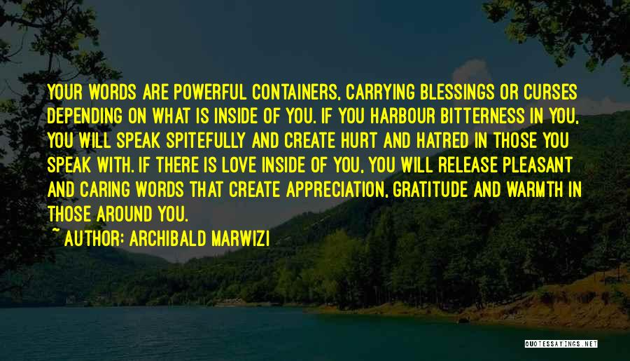 Carrying Someone You Love Quotes By Archibald Marwizi