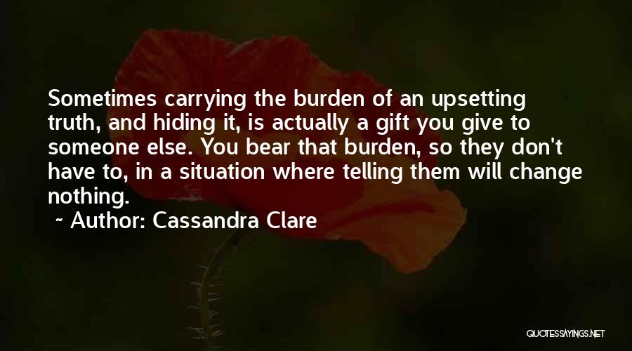 Carrying Someone You Love Quotes By Cassandra Clare