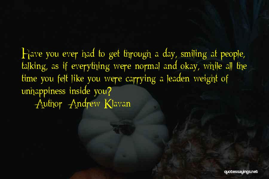 Carrying Your Own Weight Quotes By Andrew Klavan