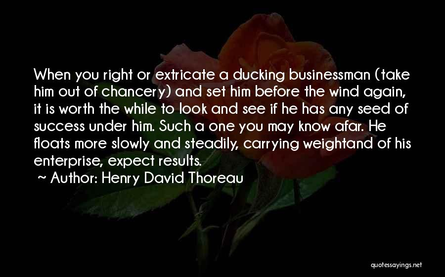 Carrying Your Own Weight Quotes By Henry David Thoreau