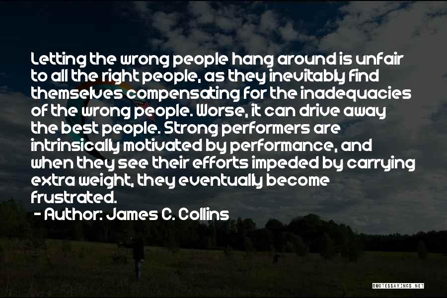 Carrying Your Own Weight Quotes By James C. Collins