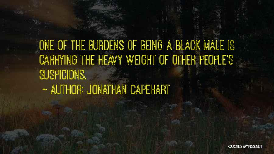 Carrying Your Own Weight Quotes By Jonathan Capehart