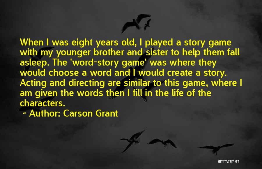 Carson Grant Quotes 213138