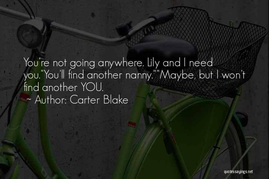 Carter Blake Quotes 2169650