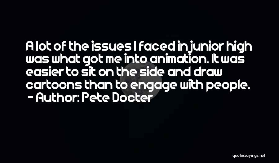 Cartoon Animation Quotes By Pete Docter