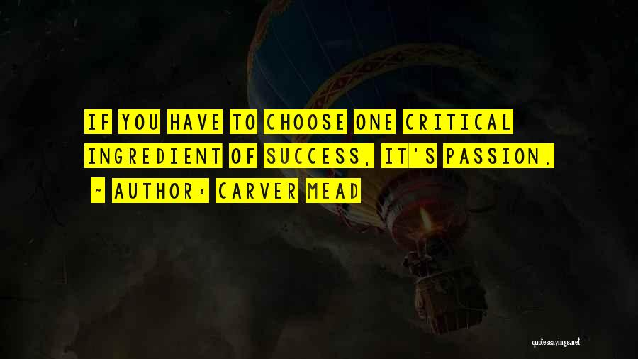 Carver Mead Quotes 1310493