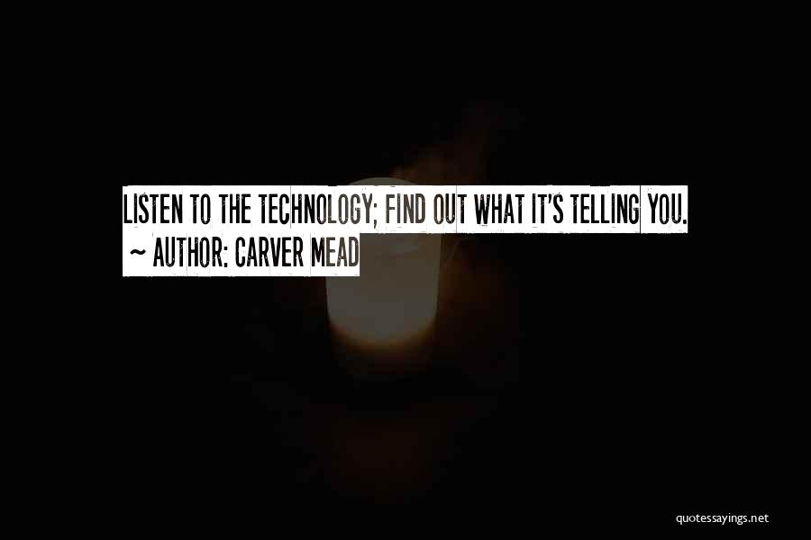 Carver Mead Quotes 2104640