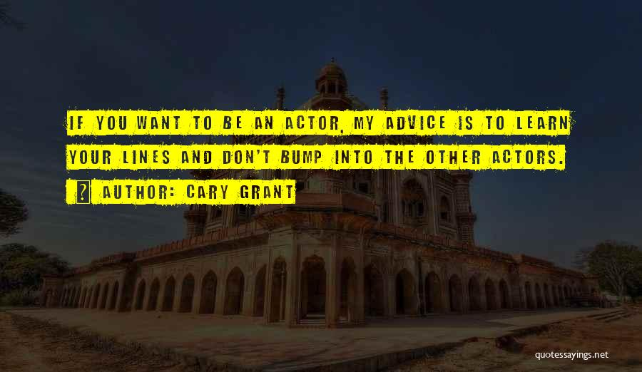 Cary Grant Quotes 1056240