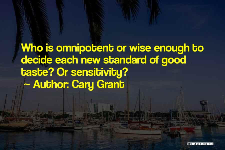 Cary Grant Quotes 1701454