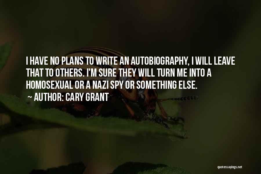 Cary Grant Quotes 1901719