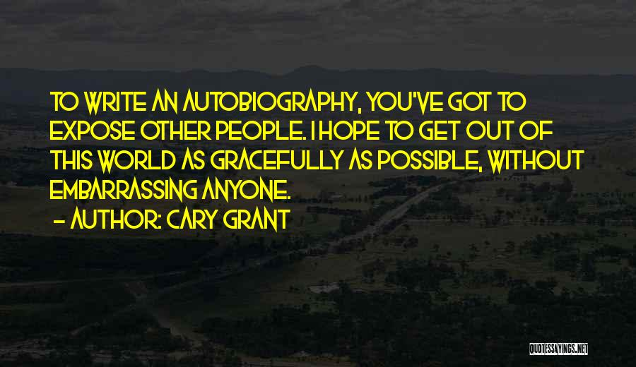 Cary Grant Quotes 2148976