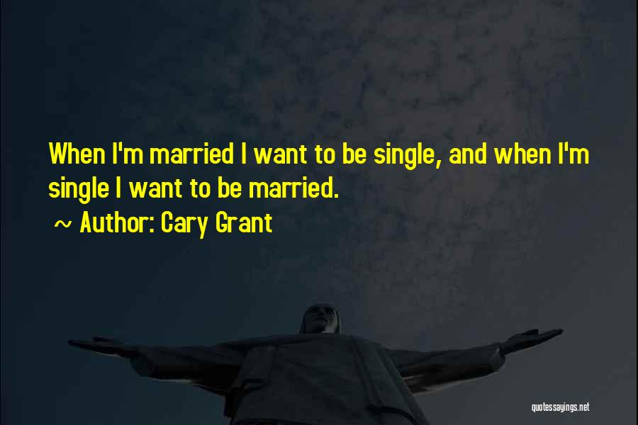 Cary Grant Quotes 322444