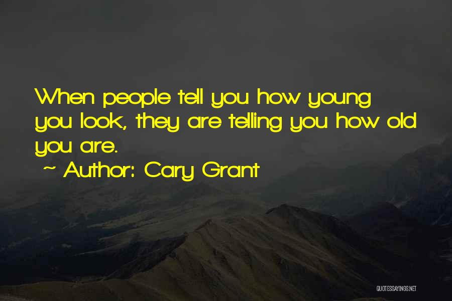 Cary Grant Quotes 748756