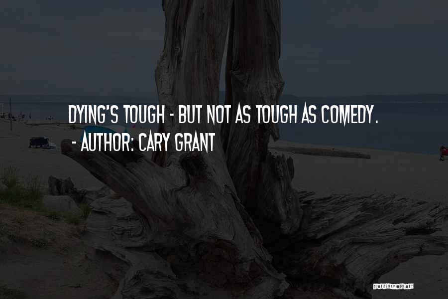 Cary Grant Quotes 874019