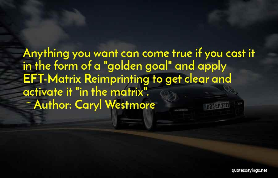 Caryl Westmore Quotes 1085076