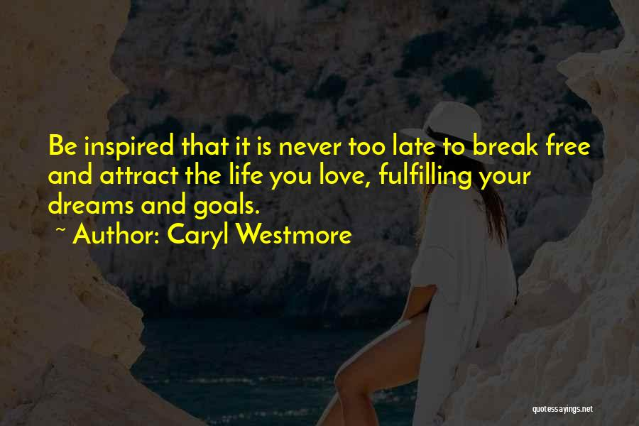 Caryl Westmore Quotes 663716