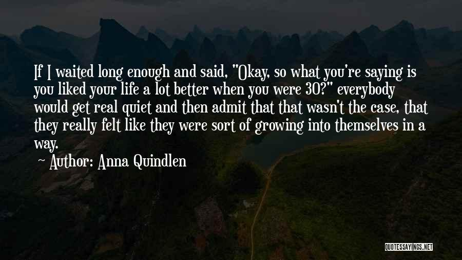 Case Of You Quotes By Anna Quindlen