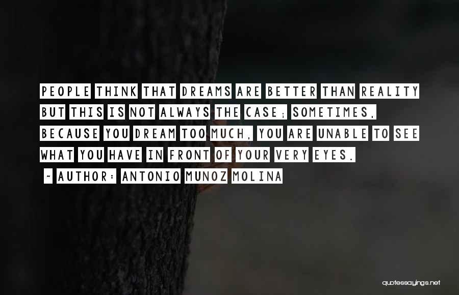 Case Of You Quotes By Antonio Munoz Molina
