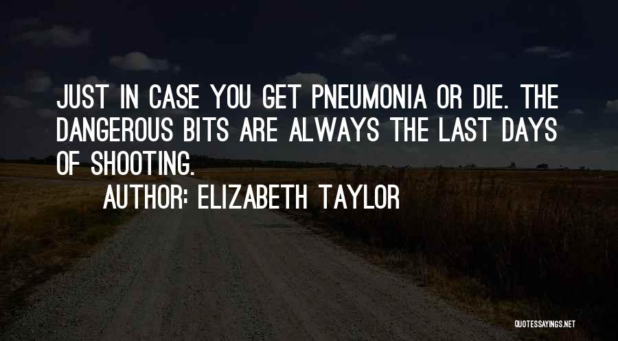 Case Of You Quotes By Elizabeth Taylor