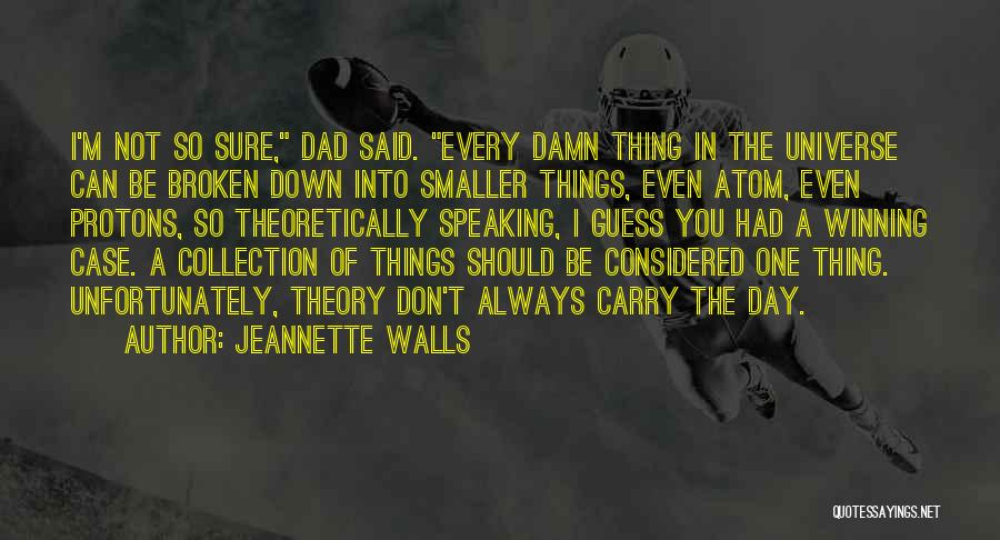 Case Of You Quotes By Jeannette Walls