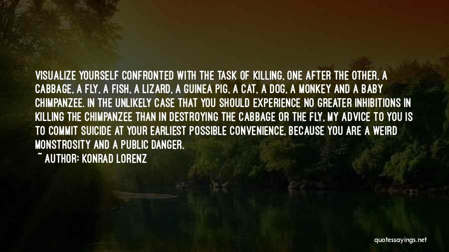 Case Of You Quotes By Konrad Lorenz