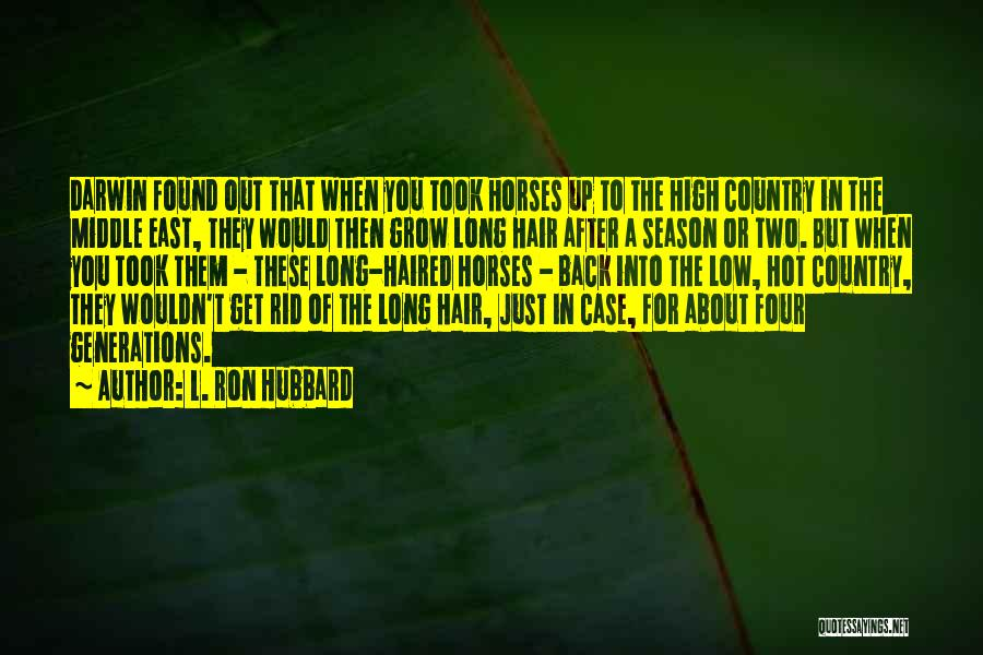 Case Of You Quotes By L. Ron Hubbard
