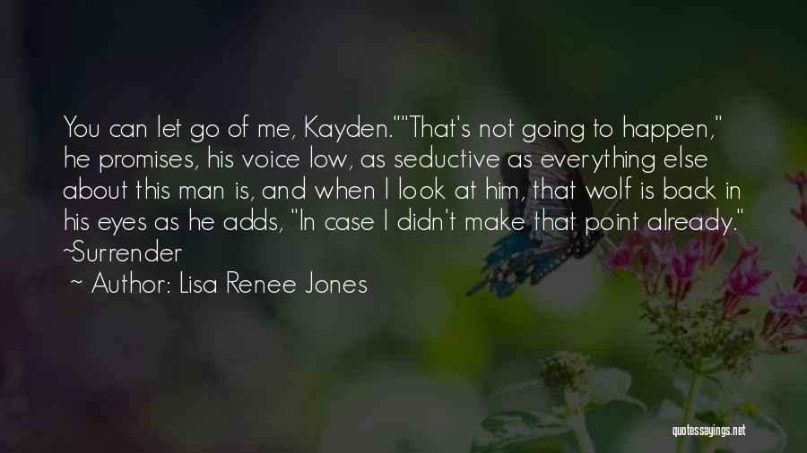 Case Of You Quotes By Lisa Renee Jones