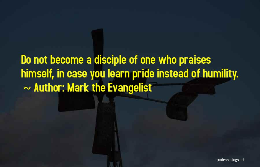 Case Of You Quotes By Mark The Evangelist