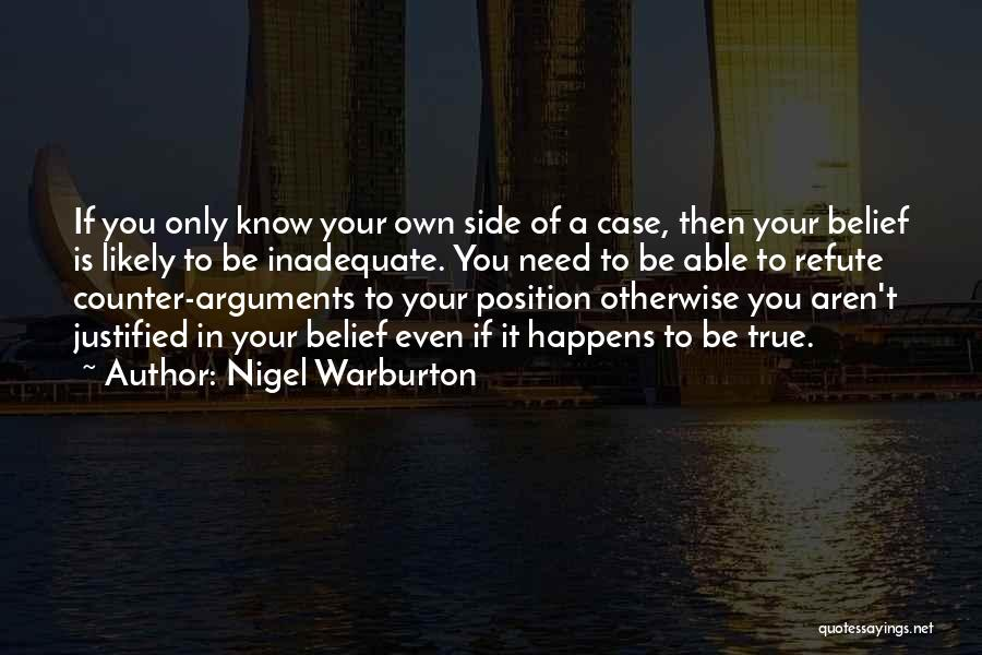 Case Of You Quotes By Nigel Warburton