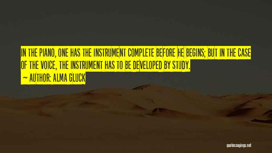 Case Study Quotes By Alma Gluck