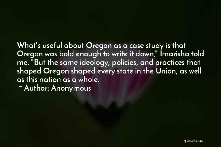 Case Study Quotes By Anonymous