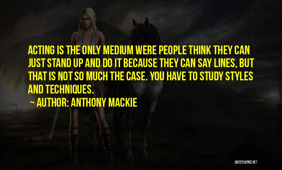 Case Study Quotes By Anthony Mackie