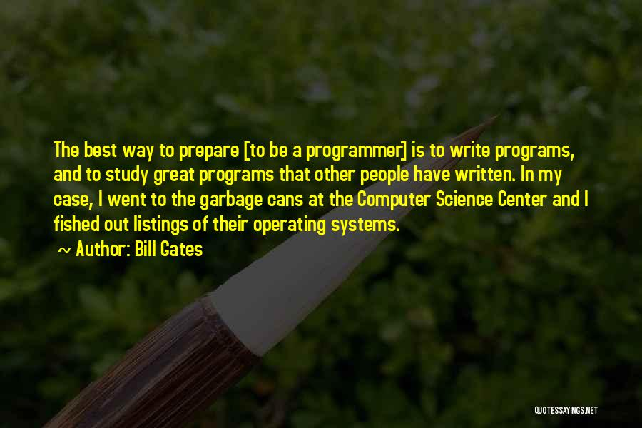 Case Study Quotes By Bill Gates