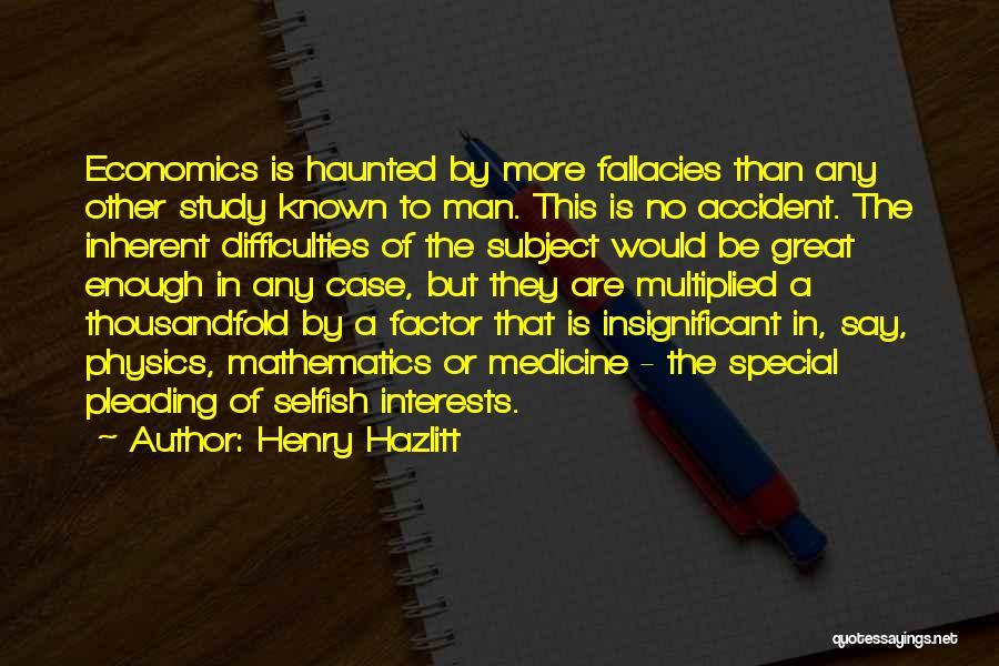 Case Study Quotes By Henry Hazlitt