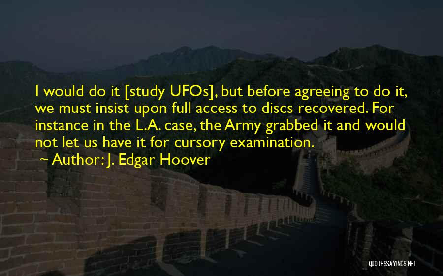 Case Study Quotes By J. Edgar Hoover