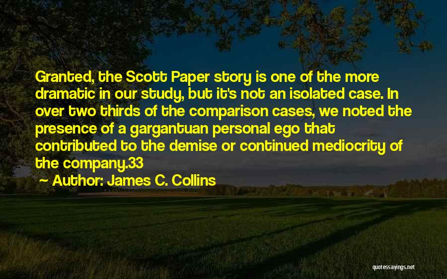 Case Study Quotes By James C. Collins