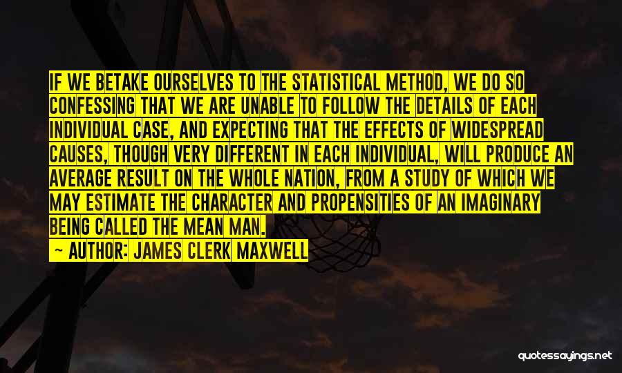 Case Study Quotes By James Clerk Maxwell