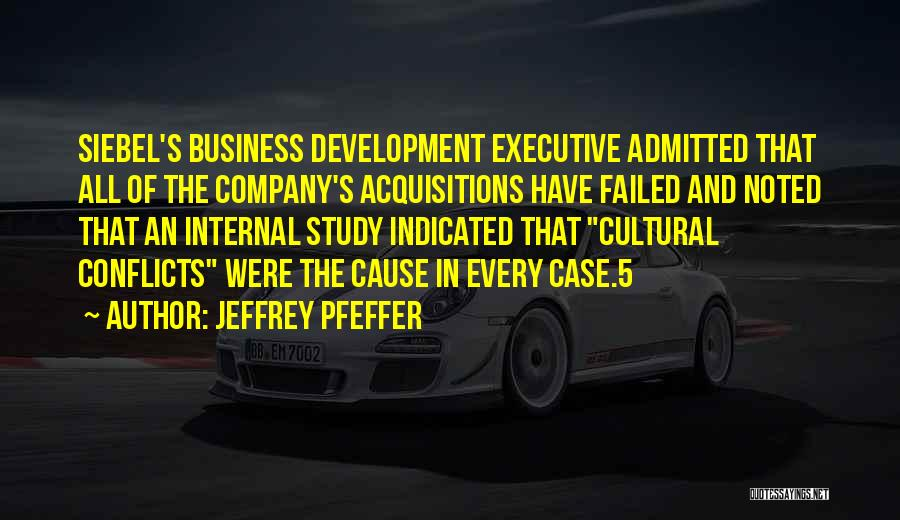 Case Study Quotes By Jeffrey Pfeffer
