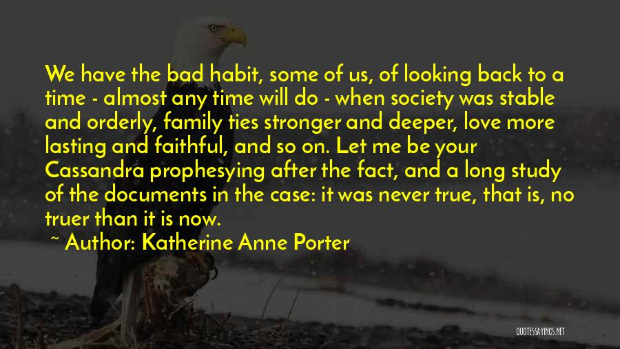 Case Study Quotes By Katherine Anne Porter