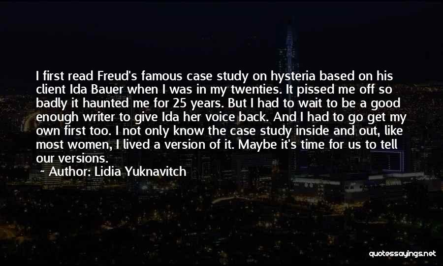 Case Study Quotes By Lidia Yuknavitch